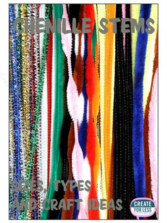 Chenille Stems or Pipe Cleaners, styles and project ideas. | CreateForLess.com Discount Craft Supplies