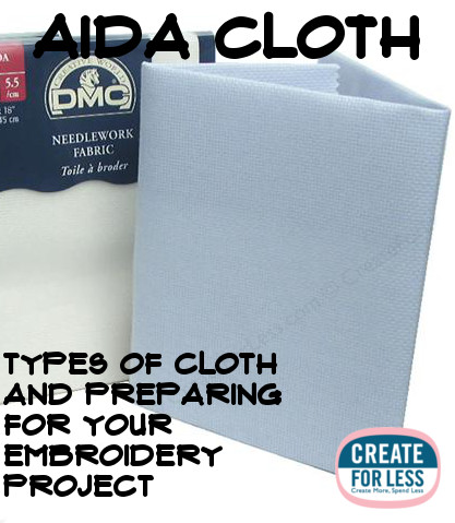 Tips for Preparing and Choosing the Right Aida Cloth