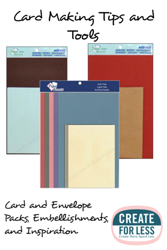 Card Making Tips and Inspiration with Card and Envelope Packs | CreateForLess.com Discount Craft Supplies