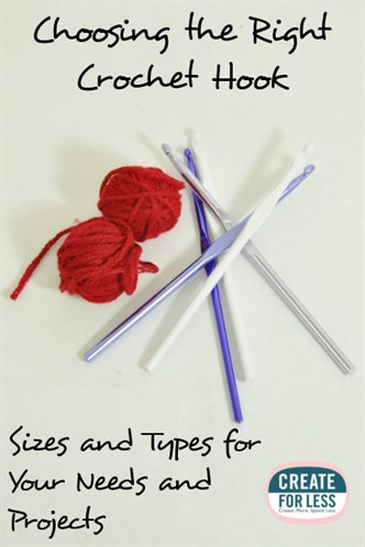 Crochet Hook Sizes and Materials and How to Choose the Right One for Your Project | CreateForLess.com Discount Craft Supplies