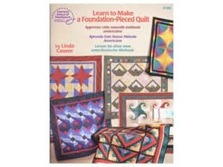 American School of Needlework: ASN Learn to Make a Foundation Pieced Quilt Book by Linda Causee