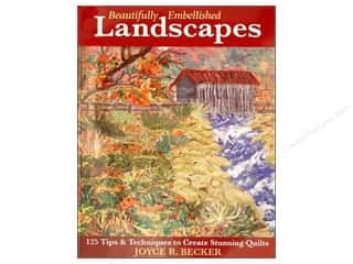 "Books & Patterns 11"": C&T Publishing Beautifully Embellished Landscapes Book by Joyce R. Becker"