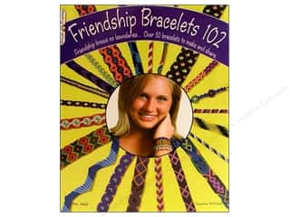 Friendship Bracelets 102 Book