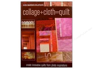 C&T Publishing Collage + Cloth = Quilt Book