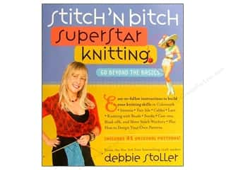 knitting books: Stitch'n Bitch Super Star Knitting Book