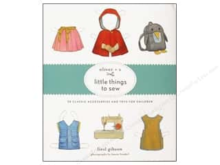 Oliver + S Little Things To Sew Book