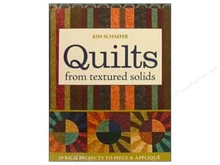 C&T Publishing Quilts From Textured Solids Book by Kim Schaefer