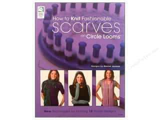 How To Knit Fashion Scarves On Circle Looms Book