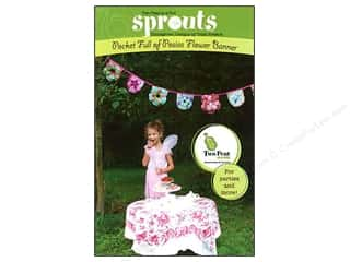 Party Favors Sewing & Quilting: Two Peas In a Pod Sprouts Pocket Full Of Posies Flower Banner Pattern