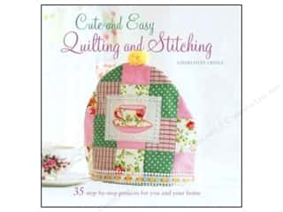 needlework book: Cute And Easy Quilting And Stitching Book