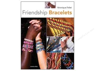 Taunton Press Beading & Jewelry Books: Search Press How To Make Friendship Bracelets Book