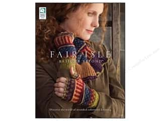 House of White Birches New: House of White Birches Fair Isle Basics & Beyond Book