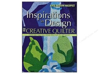 C&T Publishing Inspirations In Design For Creative Quilter Book