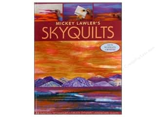 C&T Publishing Fabric Painting & Dying: C&T Publishing Mickey Lawler's SkyQuilts by Mickey Lawler