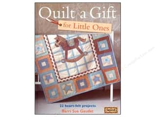 Quilt A Gift For Little Ones Book