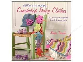 Books & Patterns $9 - $15: Cico Cute & Easy Crocheted Baby Clothes Book by Nicki Trench