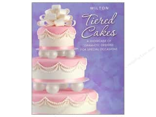 Anniversaries Books & Patterns: Wilton Tiered Cakes Book