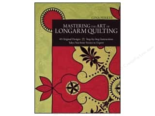 Design Master $8 - $13: C&T Publishing Mastering The Art Of Longarm Quilting Book by Gina Perkes