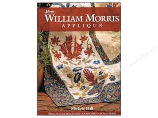 C&T Publishing More William Morris Applique Book by Michele Hill