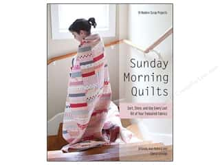 Stash By C&T Sunday Morning Quilts Book