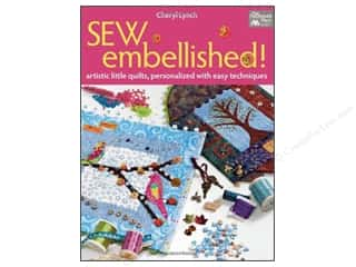Weekly Specials Singer Thread: That Patchwork Place Books Sew Embellished Book by Cheryl Lynch