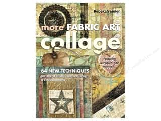 C&T Publishing More Fabric Art Collage Book by Rebekah Meier