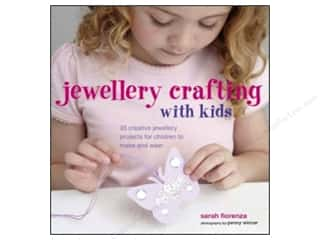 Kids Crafts New: Ryland Peters & Small Jewelry Crafting With Kids Book