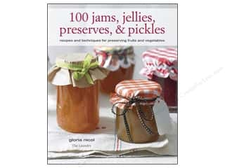 Calendars Books & Patterns: Cico 100 Jams Jellies Preserves & Pickles Book by Gloria Nicol