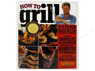Workman Publishing Workman Publishing Books: Workman Publishing How To Grill Book