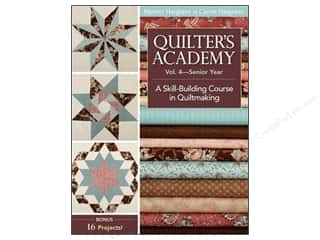 New Year: C&T Publishing Quilter's Academy Vol. 4 Senior Year Book by Harriet Hargrave and Carrie Hargrave
