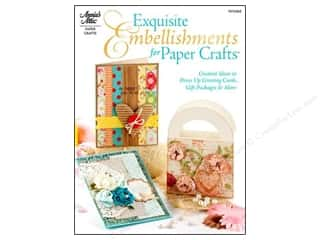 Annie's Attic Exquisite Embellishments For Paper Crafts Book