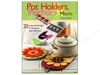 Pot Holders, Pinchers &amp; More Book