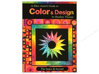 A Fiber Artist&#39;s Guide To Color &amp; Design Book