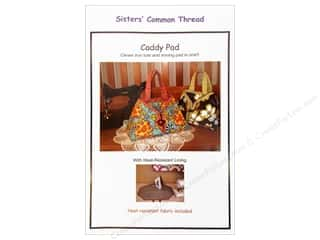 Sisters' Common Thread Patterns: Sisters' Common Thread Caddy Pad Patttern