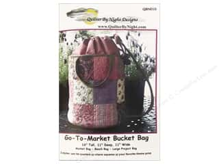 Quilter By Night: Quilter By Night Designs Go To Market Bucket Bag Pattern
