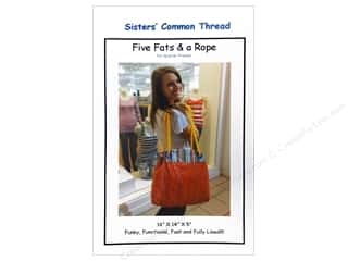 Sisters' Common Thread Wearables Patterns: Sisters' Common Thread Five Fats & A Rope Pattern