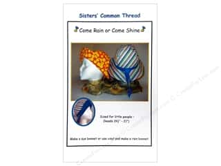 Sisters' Common Thread Sewing Construction: Sisters' Common Thread Come Rain Or Come Shine Pattern
