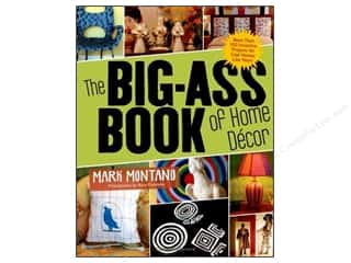 Stewart Tabori & Chang New: Stewart Tabori & Chang The Big-Ass Book of Home Decor