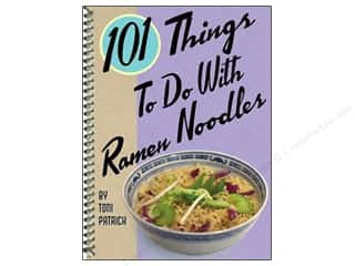 Books & Patterns Cooking/Kitchen: Gibbs-Smith 101 Things To Do With Ramen Noodles Book