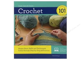 Creative Publishing International Crochet & Knit: Creative Publishing Crochet 101 Book