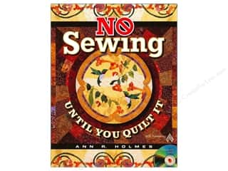 CD Rom $6 - $12: American Quilter's Society No Sewing Until You Quilt It Book by Ann R. Holmes