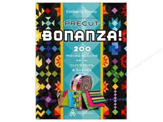 Chronicle Books $14 - $16: American Quilter's Society Precut Bonanza! Book by Kimberly Einmo