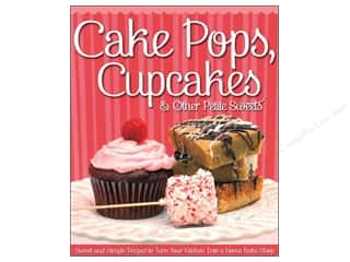 Fox Chapel Publishing Clearance Books: Fox Chapel Publishing Cake Pops, Cupcakes & Other Petite Sweets Book
