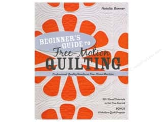 Beginner&#39;s Guide To Free Motion Quilting Book