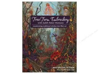 C&T Publishing Fabric Painting & Dying: C&T Publishing Free-Form Embroidery Book by Judith Baker Montano
