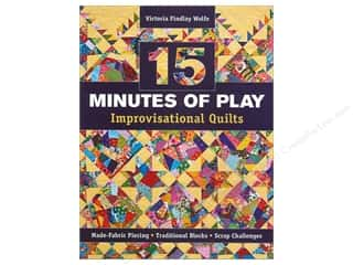 C&T Publishing $10 - $15: C&T Publishing 15 Minutes of Play Improvisational Quilts Book by Victoria Findlay Wolfe
