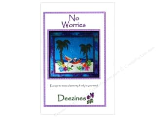 Deezines Quilt Patterns: Deezines No Worries Pattern