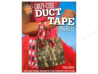 Crazy Cool Duct Tape Projects Book