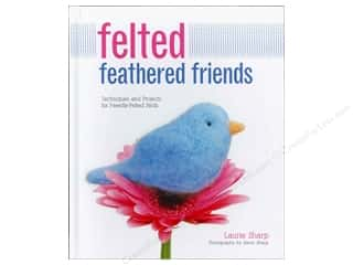 Creative Publishing International Home Decor Books: Creative Publishing Felted Feathered Friends Book
