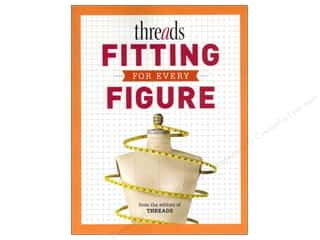 Taunton Press Sewing Construction: Taunton Press Threads Fitting For Every Figure Book